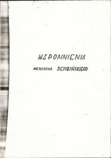 """""""Wspomnienia Wojciech Dembińskiego z okresu wojny 1939-1945"""" [Teczka]"""