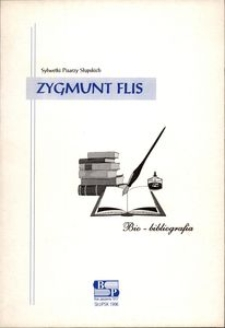 Zygmunt Flis : bio-bibliografia