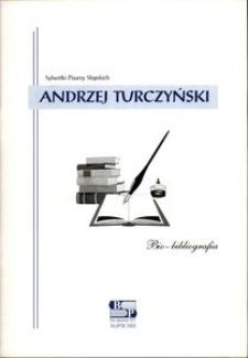 Andrzej Turczyński : bio-bibliografia