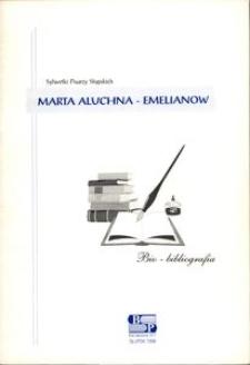 Marta Aluchna-Emelianow : bio-bibliografia
