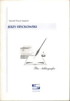 Jerzy Fryckowski : bio-bibliografia