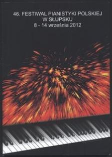 46. Festiwal Pianistyki Polskiej w Słupsku 8-14 września 2012