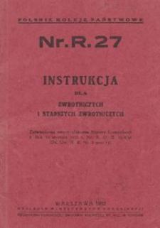 Instrukcja dla zwrotniczych i starszych zwrotniczych Nr.R.27