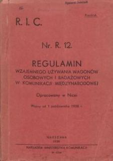 Regulamin wzajemnego używania wagonów osobowych i bagażowych w komunikacji międzynarodowej. Nr. R. 12.