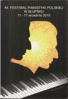 44. Festiwal Pianistyki Polskiej w Słupsku 11-17 września 2010