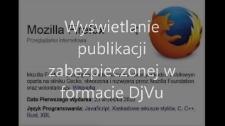 Wyświetlanie publikacji zabezpieczonej w formacie DjVu - filmik